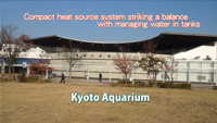 Case Study Video of Kyoto Aquarium