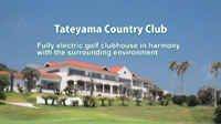 Case Study Video of Tateyama Country Club